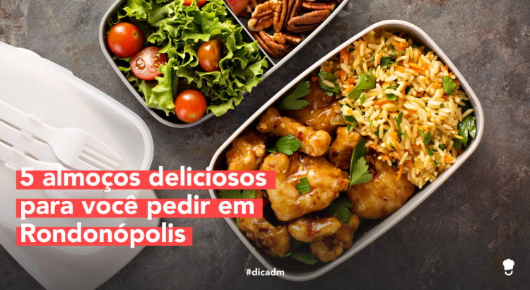 pedir almoço em Rondonópolis 1200x628