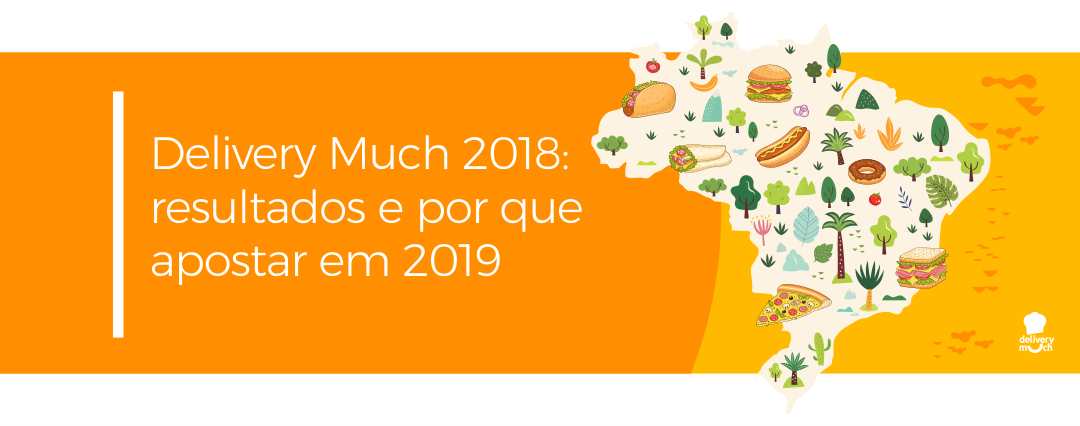 Delivery Much Franquia: resultados de 2018 e por que apostar em 2019 - Delivery Much Blog